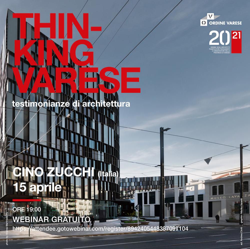 Webinar con l'architetto Cino Zucchi per il ciclo di conferenze Thinking Varese