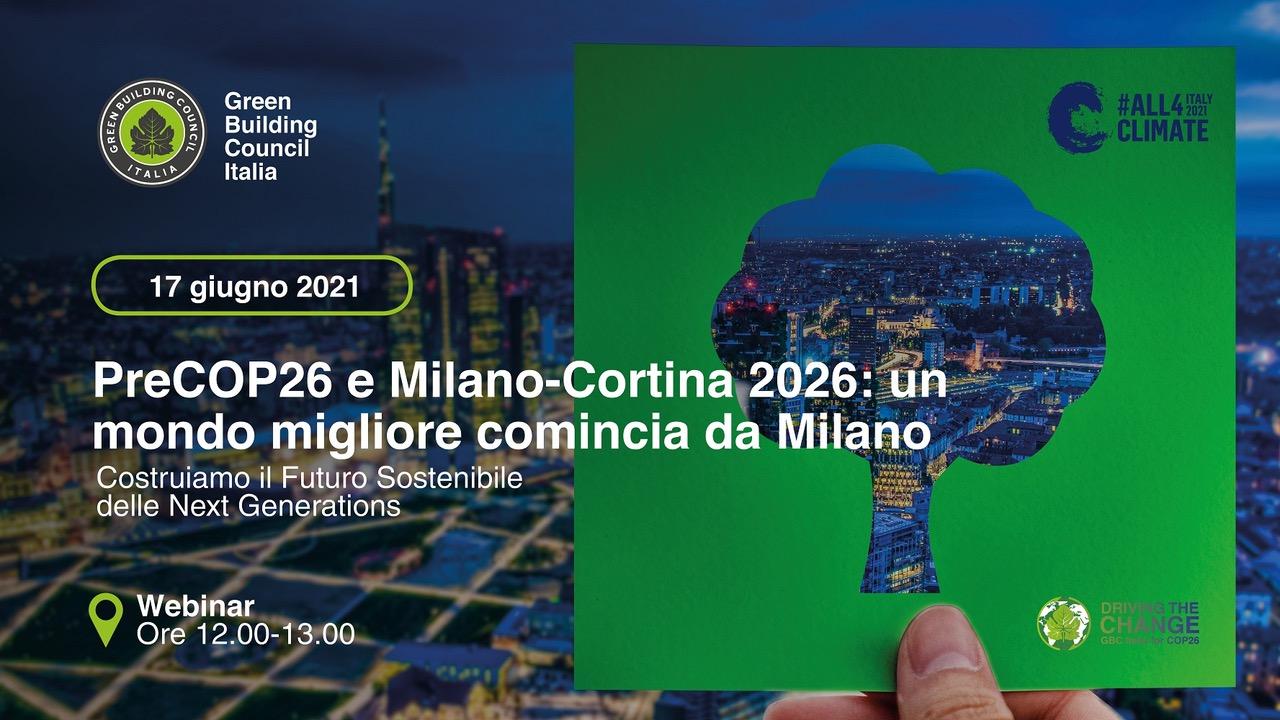PreCOP26 e Milano-Cortina 2026: un mondo migliore comincia da Milano