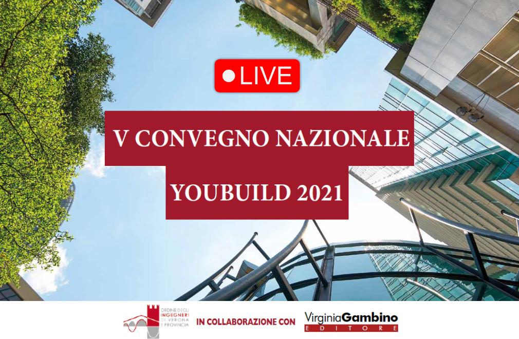 Oggi V Convegno YouBuild:  segui l'evento in diretta streaming